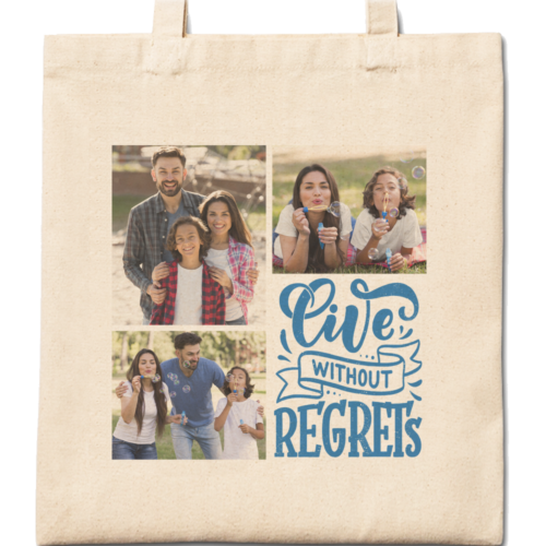 Live without Regrets Cotton Tote